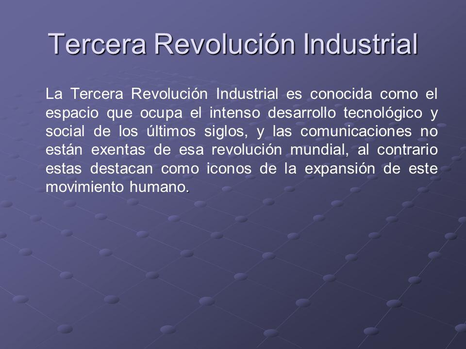 Tercera Revolución Industrial. La Tercera Revolución Industrial es conocida como el espacio que ocupa el intenso desarrollo tecnológico y social de lo