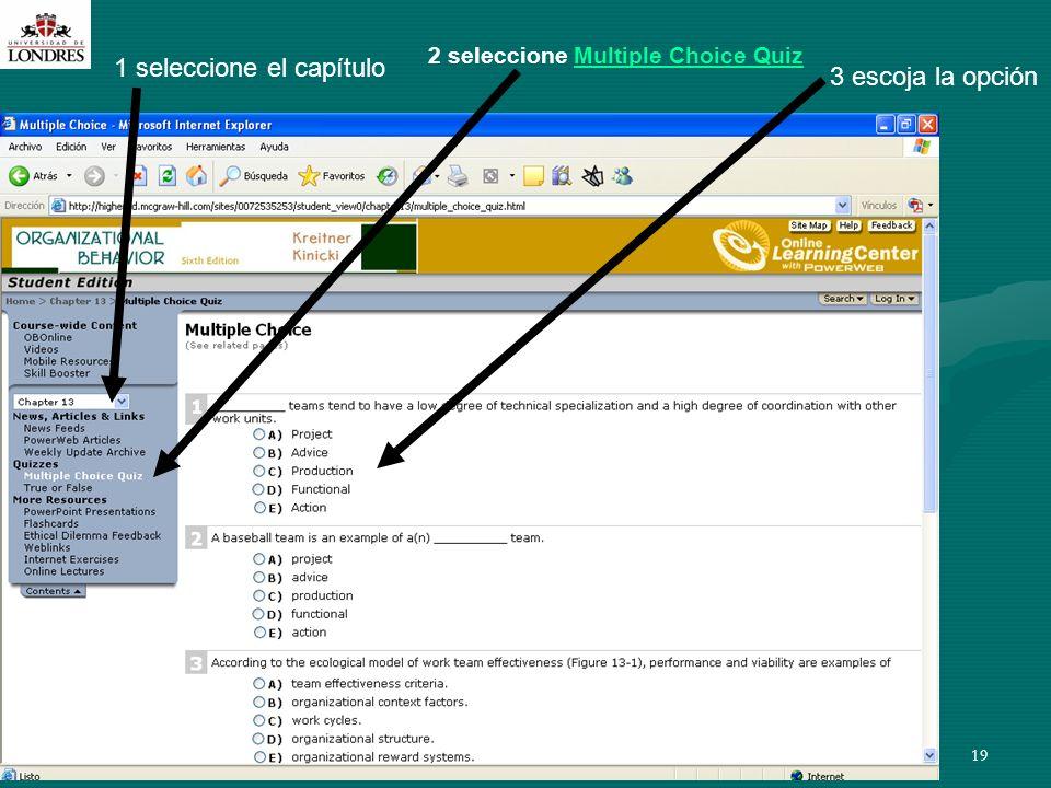 M. En C. Eduardo Bustos Farías19 1 seleccione el capítulo 2 seleccione Multiple Choice QuizMultiple Choice Quiz 3 escoja la opción