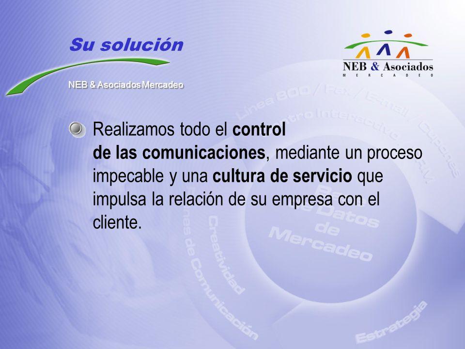 Realizamos todo el control de las comunicaciones, mediante un proceso impecable y una cultura de servicio que impulsa la relación de su empresa con el