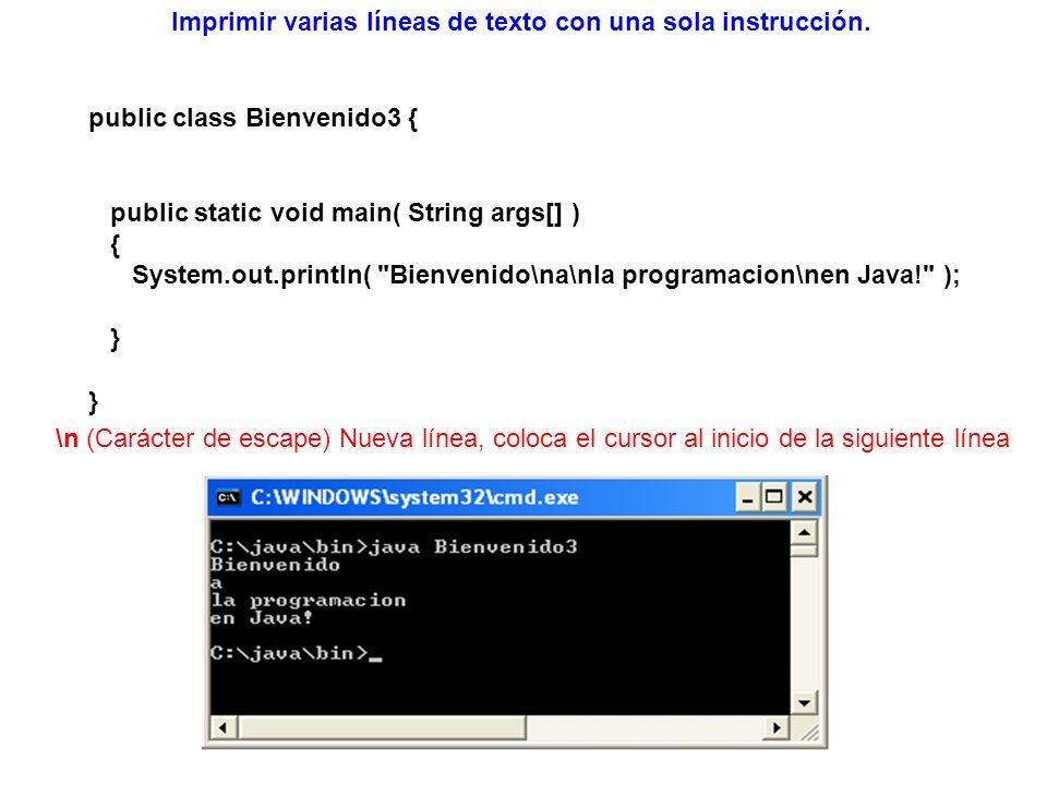 import javax.swing.JOptionPane; public class Bienvenido4 { public static void main( String args[] ) { JOptionPane.showMessageDialog( null, Bienvenido\na\nla programacion\nen Java! ); System.exit( 0 ); } Imprimir varias líneas de texto en un cuadro de diálogo, el programa usa JOptionPane