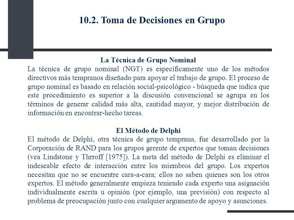 La Técnica de Grupo Nominal La técnica de grupo nominal (NGT) es específicamente uno de los métodos directivos más tempranos diseñado para apoyar el t