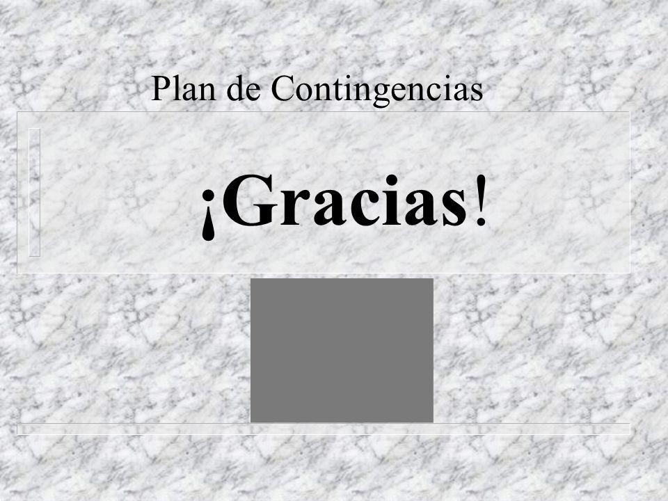¡Gracias! Plan de Contingencias
