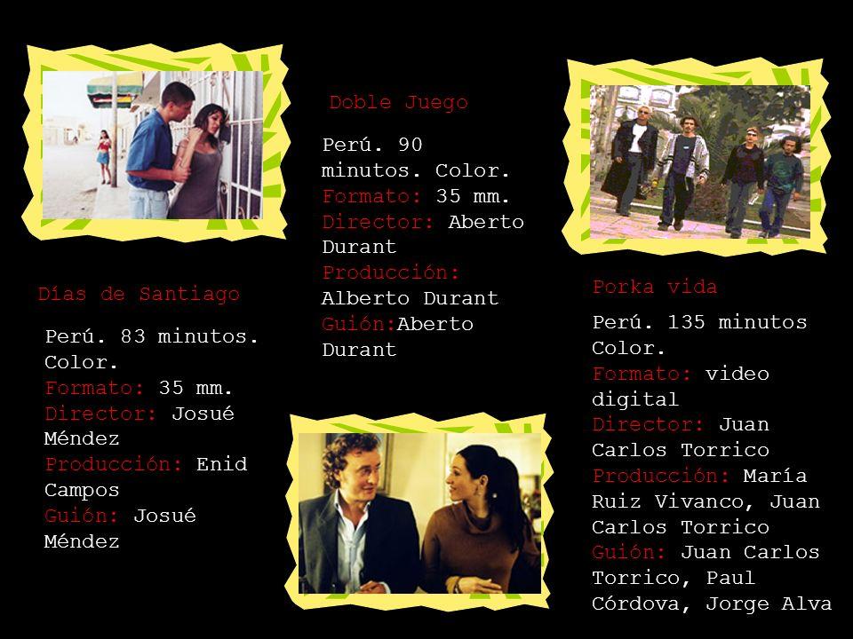 2004 Flor de Retama Perú. 90 minutos. Color. Formato: video digital. Director: Martín Landeo Producción: Antonio Landeo, Ítalo Lorenzzi y Javier Cadil