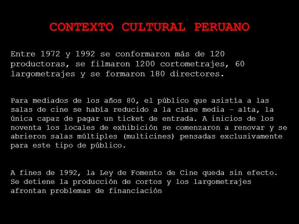 UN POCO DE HISTORIA Porque dicen que un país sin cine es un país invisible... El cine peruano, desde comienzos de los años 80, hasta hace realmente mu