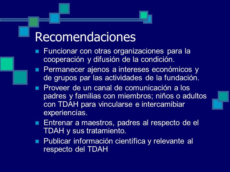 Recomendaciones Funcionar con otras organizaciones para la cooperación y difusión de la condición. Permanecer ajenos a intereses económicos y de grupo
