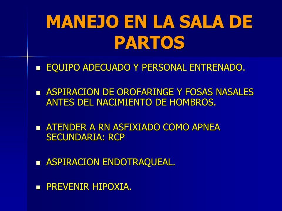 MANEJO PRENATAL MONITORIZACION FETAL MONITORIZACION FETAL CESAREA VS. PARTO VAGINAL CESAREA VS. PARTO VAGINAL EVITAR LA ASFIXIA EVITAR LA ASFIXIA NARC