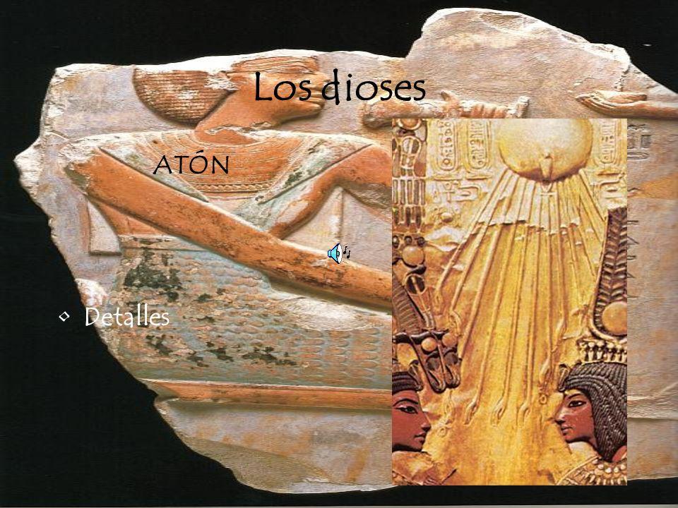 Los dioses ATÓN Detalles