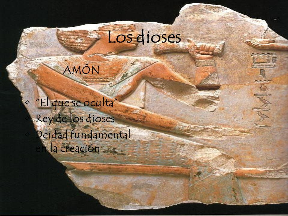 Los dioses AMÓN El que se oculta Rey de los dioses Deidad fundamental en la creación