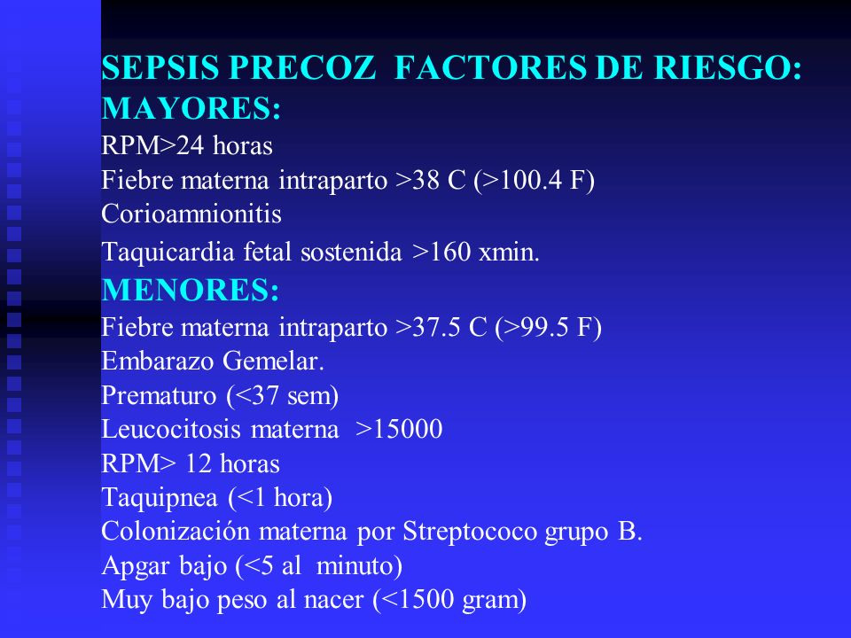 Sepsis Corioamnionitis neonatal Sensibilidad importante ____ Epecificidad ___ important VPP ___ important VPN important ____ PRUEBAS DIAGNÓSTICAS