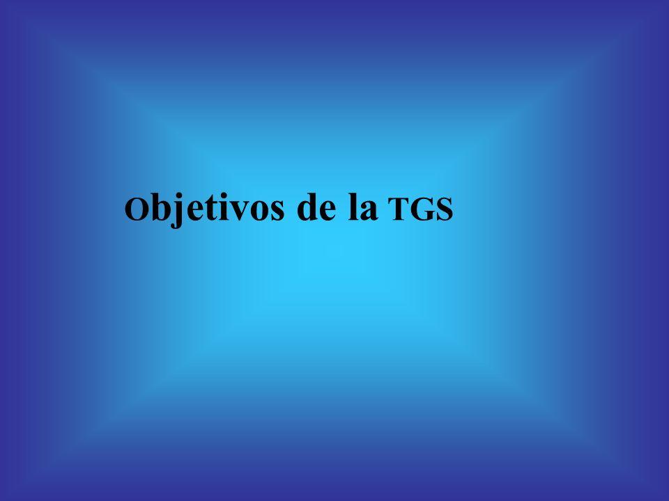 O bjetivos de la TGS