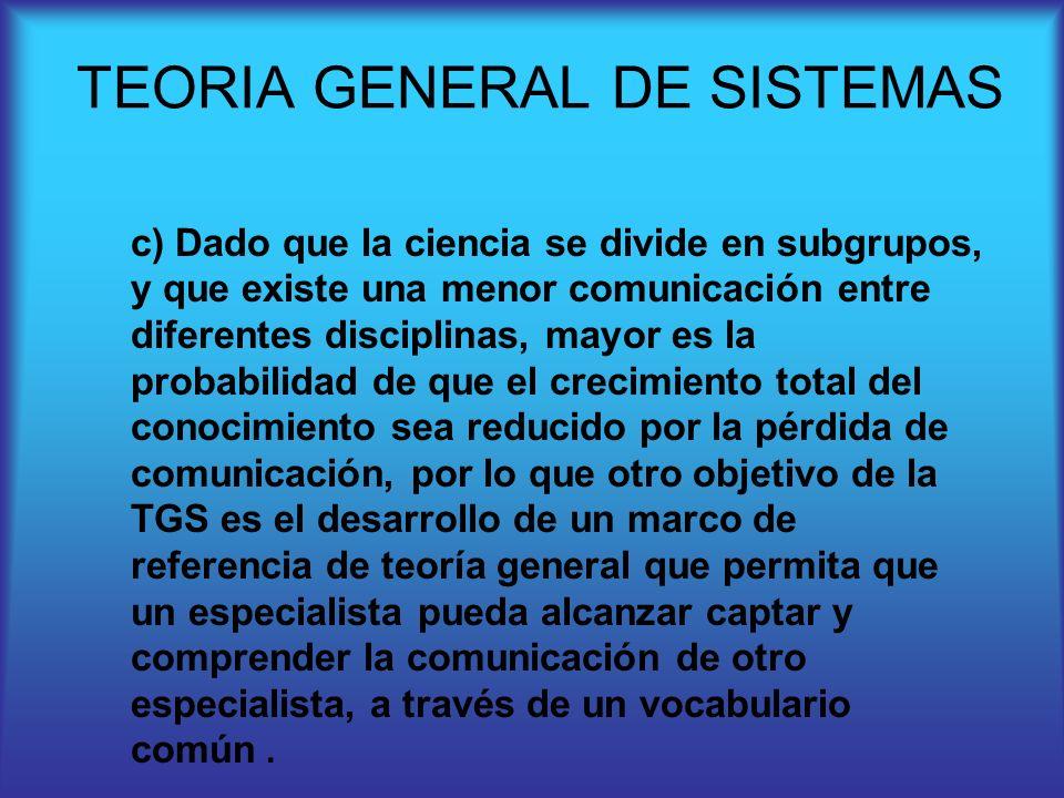 c) Dado que la ciencia se divide en subgrupos, y que existe una menor comunicación entre diferentes disciplinas, mayor es la probabilidad de que el cr