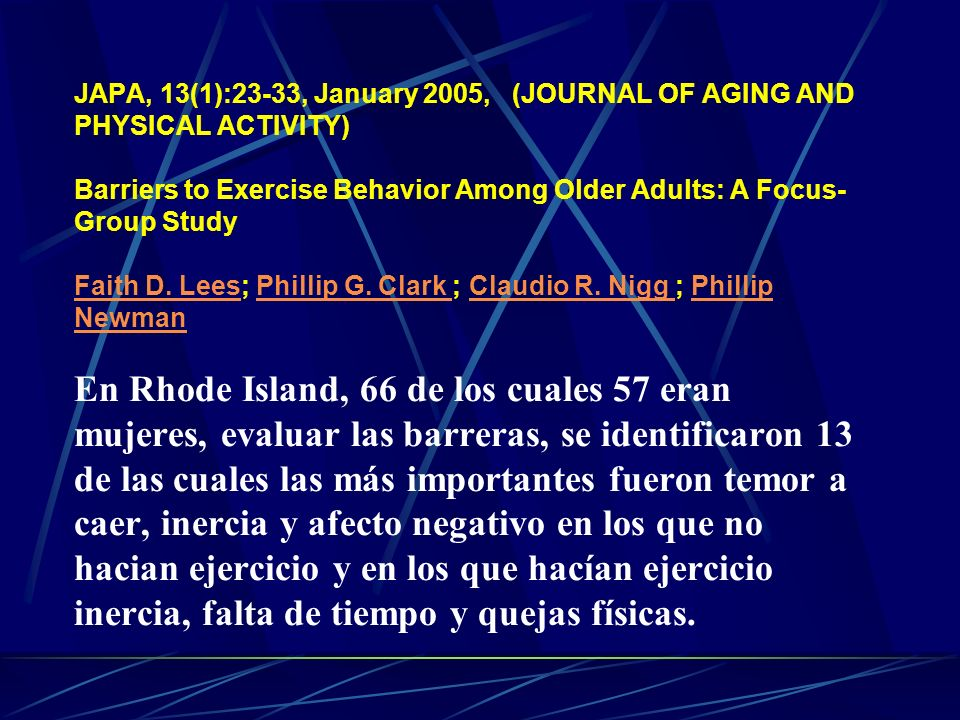 JAPA, 13(1):23-33, January 2005, (JOURNAL OF AGING AND PHYSICAL ACTIVITY) Barriers to Exercise Behavior Among Older Adults: A Focus- Group Study Faith