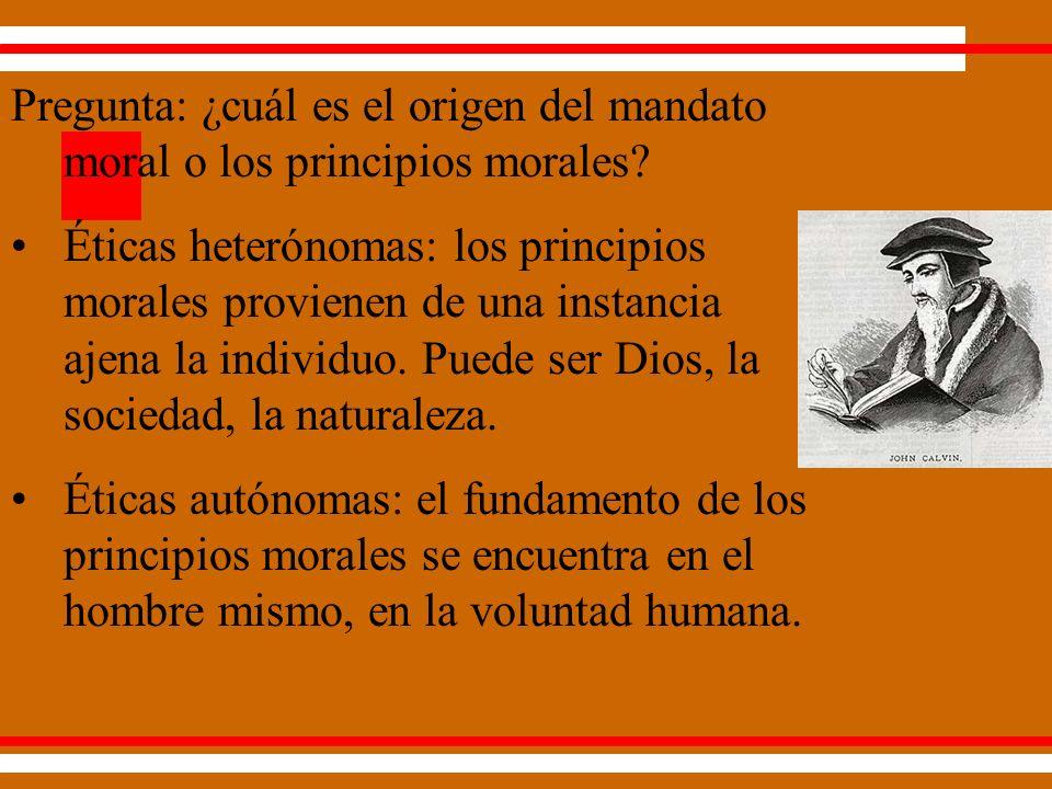 Pregunta: ¿cuál es el origen del mandato moral o los principios morales.