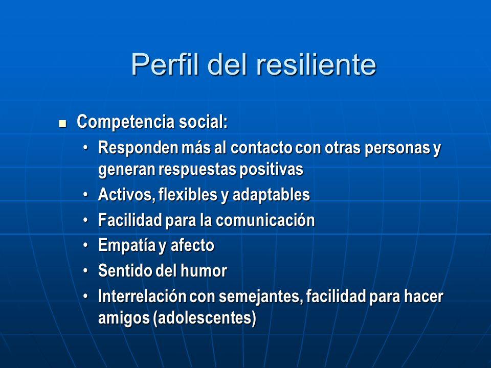 Competencia social Competencia social Resolución de problemas Resolución de problemas Autonomía Autonomía Sentido de propósito y de futuro Sentido de