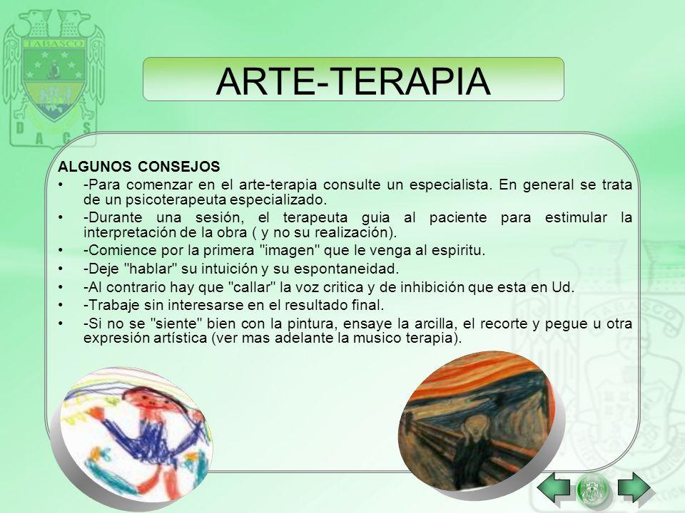 ARTE-TERAPIA La arte-terapia es la utilización de la expresión artística en la ayuda a las personas que tienen problemas psicológicos (desordenes emoc