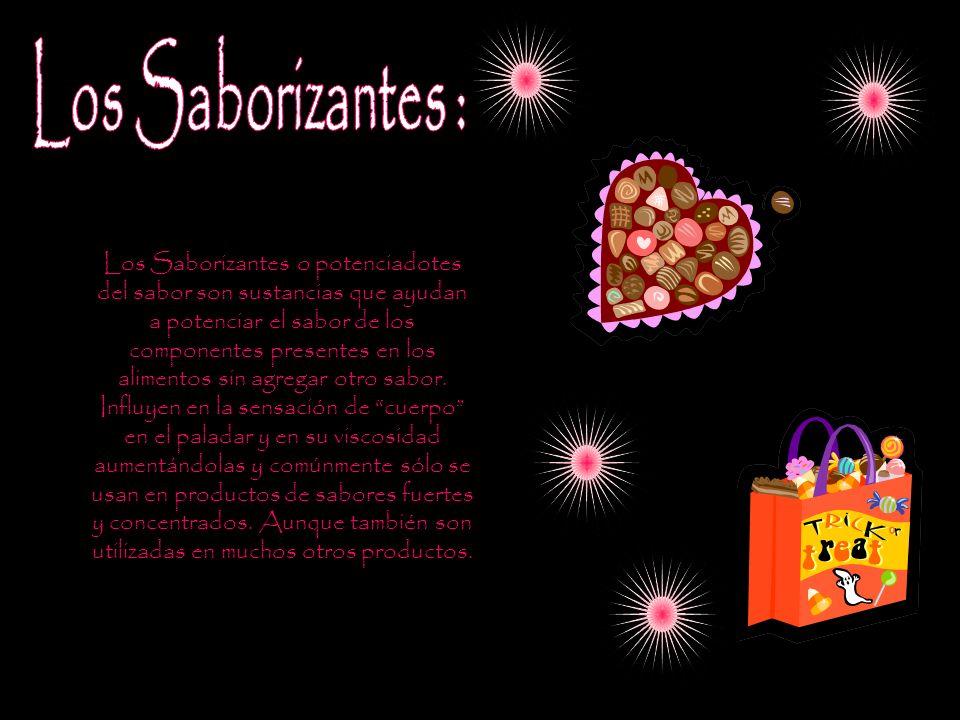 Los Saborizantes Los Saborizantes o potenciadotes del sabor son sustancias que ayudan a potenciar el sabor de los componentes presentes en los aliment