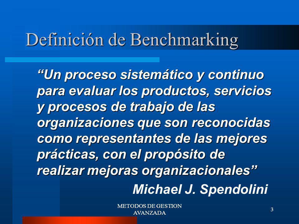 METODOS DE GESTION AVANZADA 4 Objetivo del Benchmarking DIRIGIR A LAS EMPRESAS HACIA UNA PRODUCTIVIDAD Y CALIDAD MAYOR, PARA LOGRAR UN AUMENTO EN LA COMPETITIVIDAD.