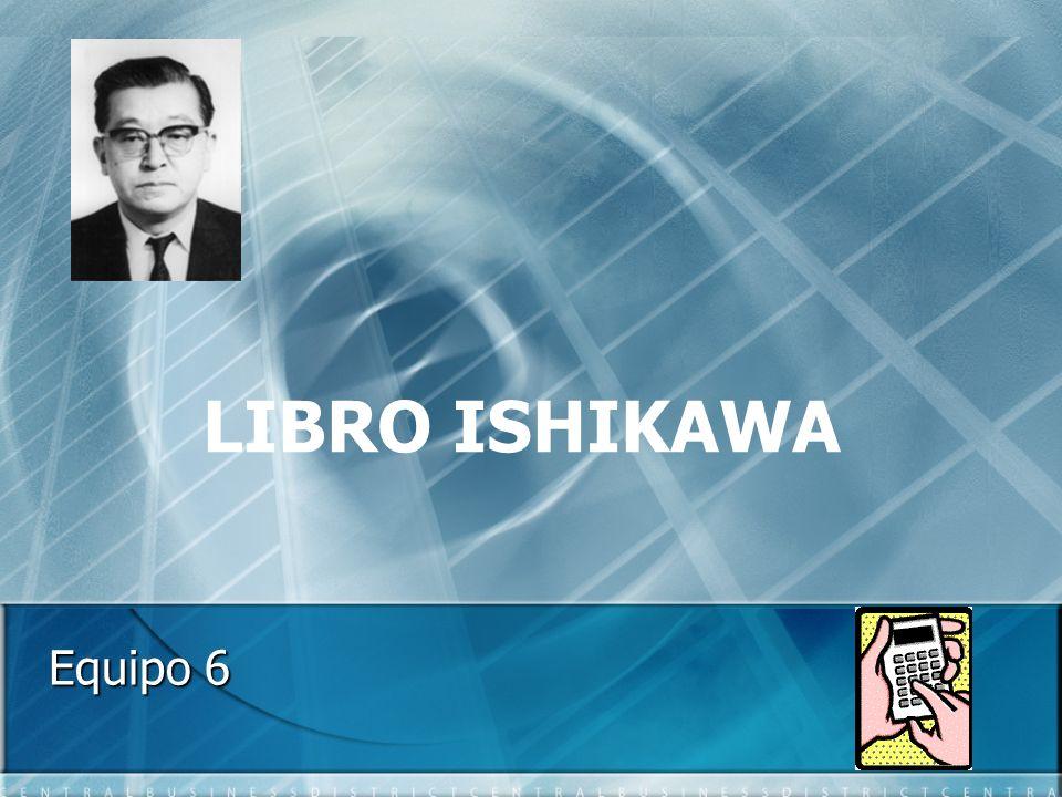 LIBRO ISHIKAWA Equipo 6