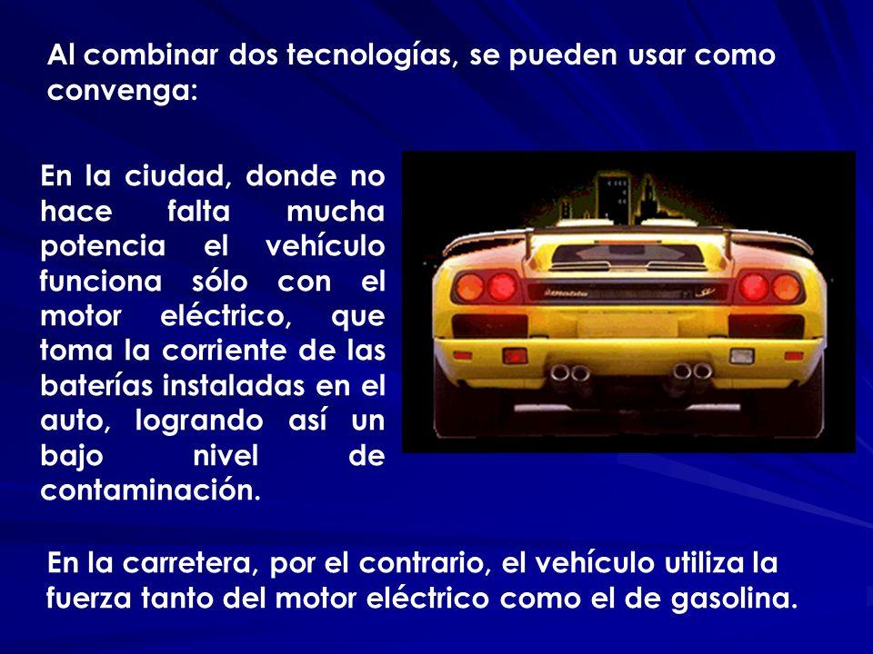 En la ciudad, donde no hace falta mucha potencia el vehículo funciona sólo con el motor eléctrico, que toma la corriente de las baterías instaladas en