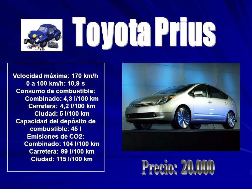 Velocidad máxima: 170 km/h 0 a 100 km/h: 10,9 s Consumo de combustible: Combinado: 4,3 l/100 km Carretera: 4,2 l/100 km Ciudad: 5 l/100 km Capacidad d