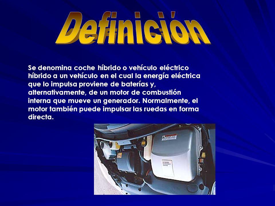 Se denomina coche híbrido o vehículo eléctrico híbrido a un vehículo en el cual la energía eléctrica que lo impulsa proviene de baterías y, alternativ