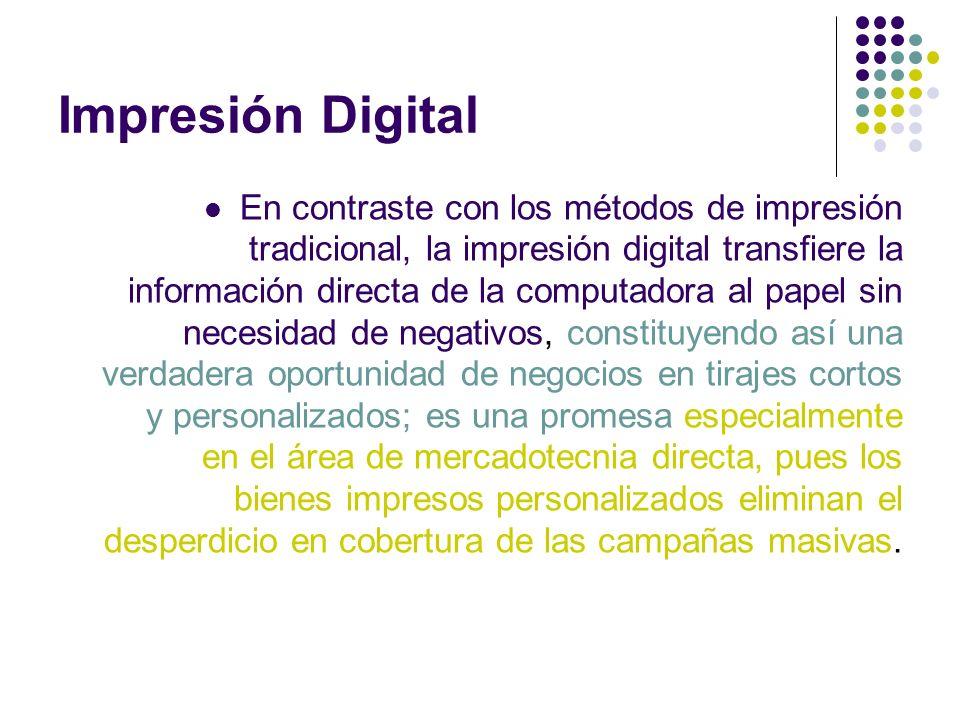 En contraste con los métodos de impresión tradicional, la impresión digital transfiere la información directa de la computadora al papel sin necesidad
