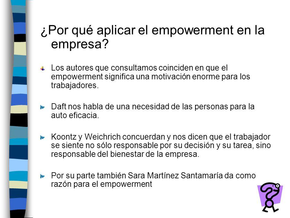 ¿Por qué aplicar el empowerment en la empresa.