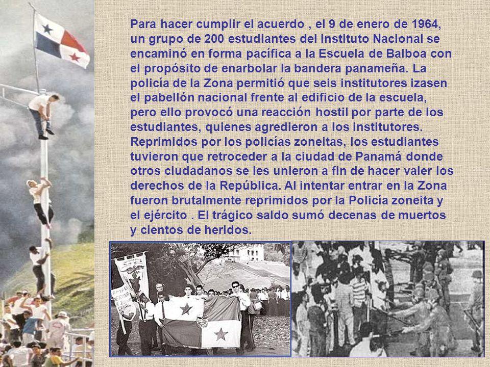 Para hacer cumplir el acuerdo, el 9 de enero de 1964, un grupo de 200 estudiantes del Instituto Nacional se encaminó en forma pacífica a la Escuela de