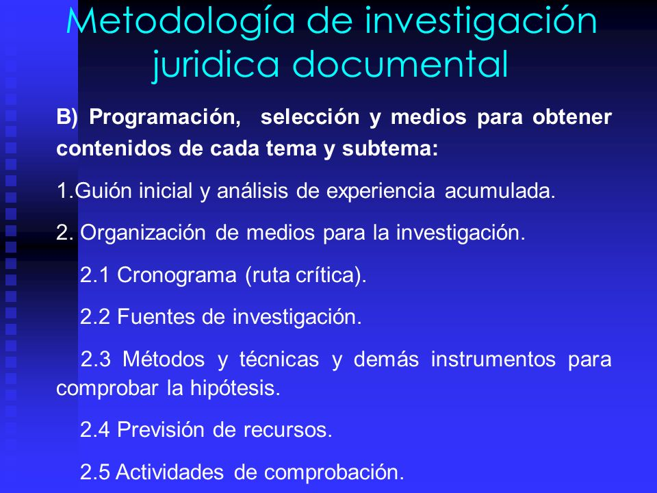 Metodología de investigación juridica documental PROCEDIMIENTO: OBJETIVOS: A) Definir el objetivo: 1.Oservación del fenómeno socio juridico; describir
