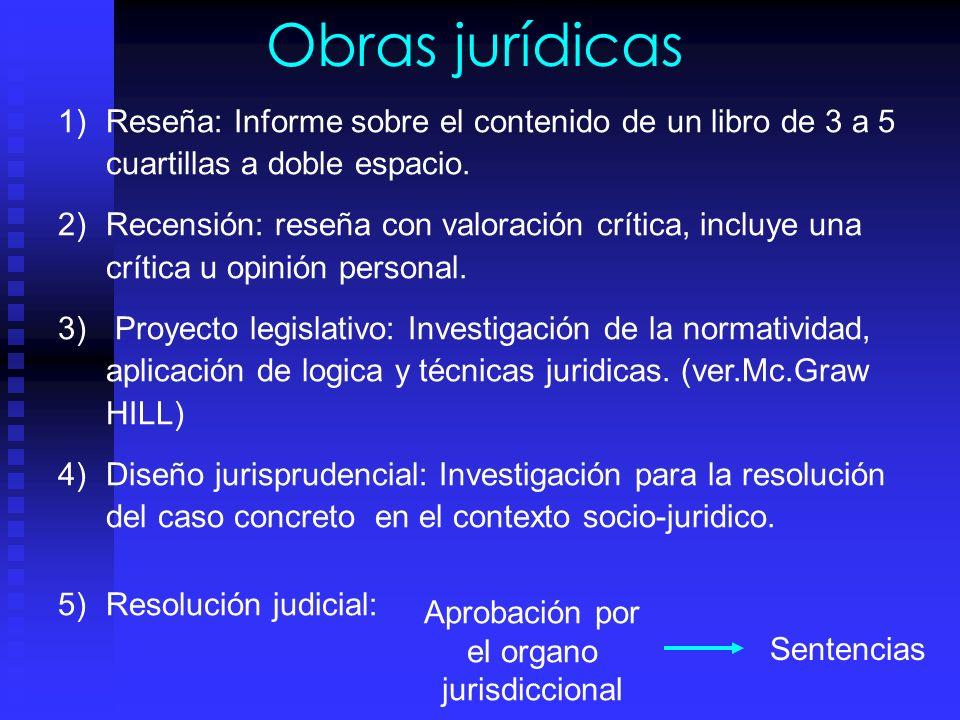 Metodología de investigación juridica documental E) Revisión final y resultados: 1. Revisión formal y material de la información. 2. Armonización y or