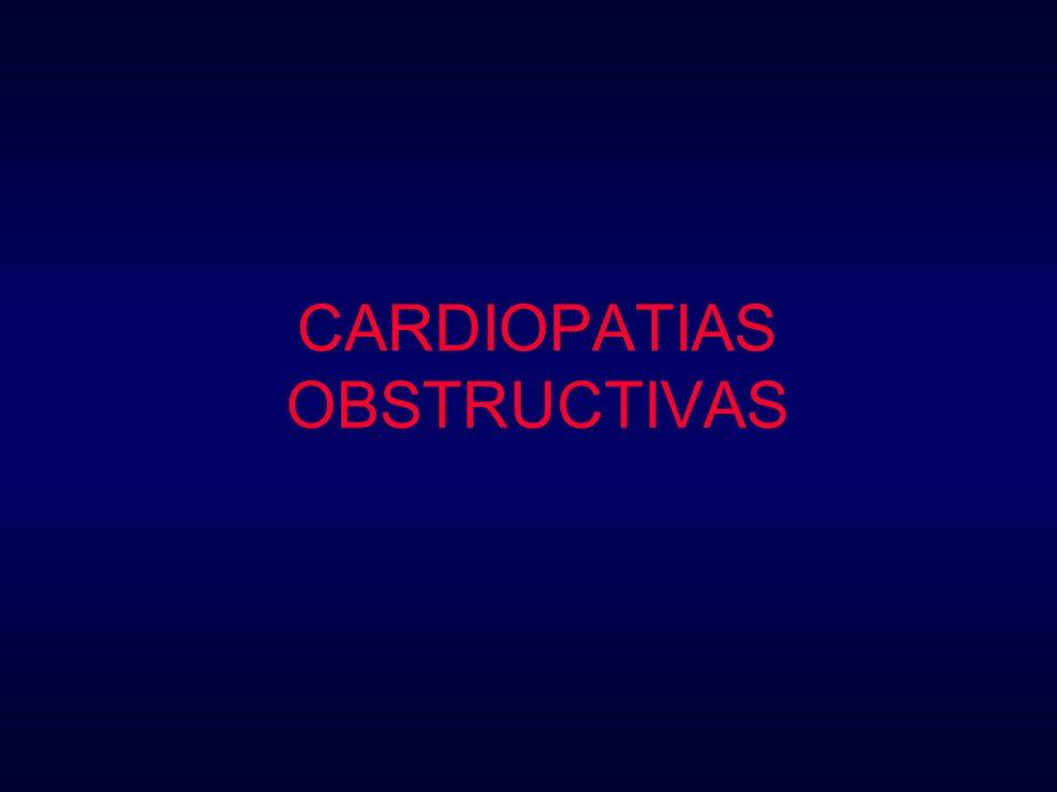 CARDIOPATIAS OBSTRUCTIVAS