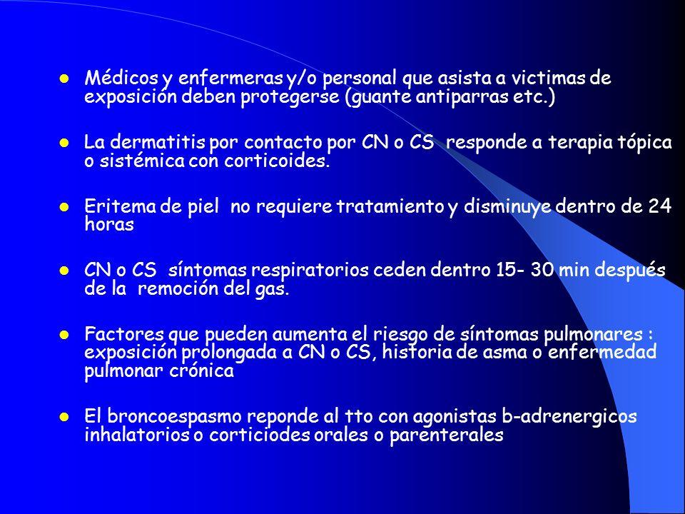Médicos y enfermeras y/o personal que asista a victimas de exposición deben protegerse (guante antiparras etc.) La dermatitis por contacto por CN o CS