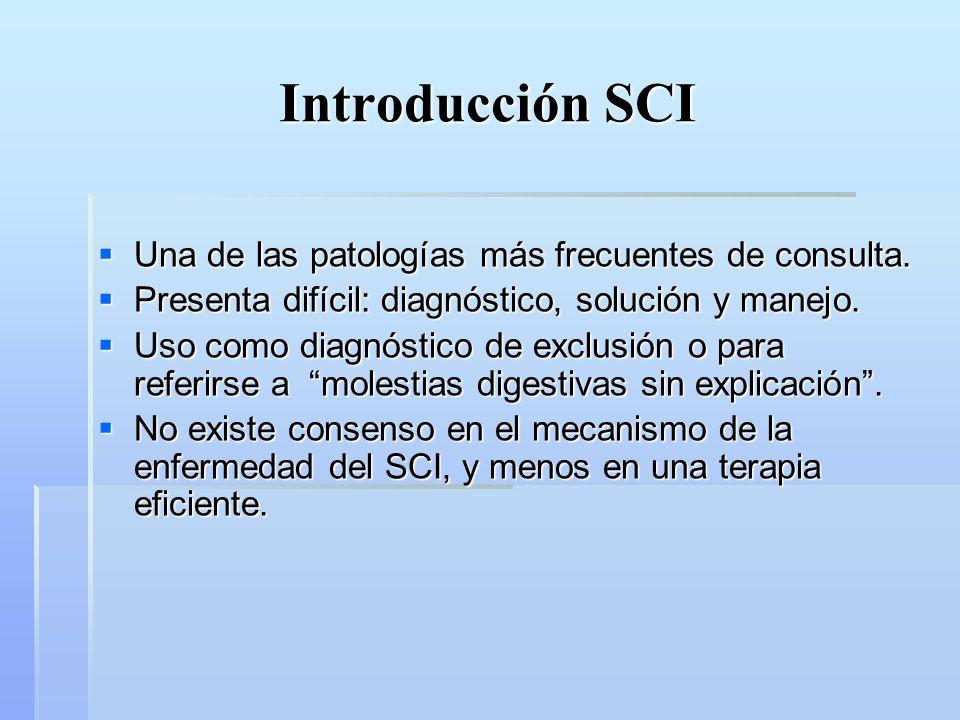 Introducción SCI Es un trastorno intestinal, de tipo funcional que describe síntomas que son imputables al tracto gastrointestinal medio y bajo: dolor abdominal, plenitud, meteorismo, distensión y trastornos de la defecación.