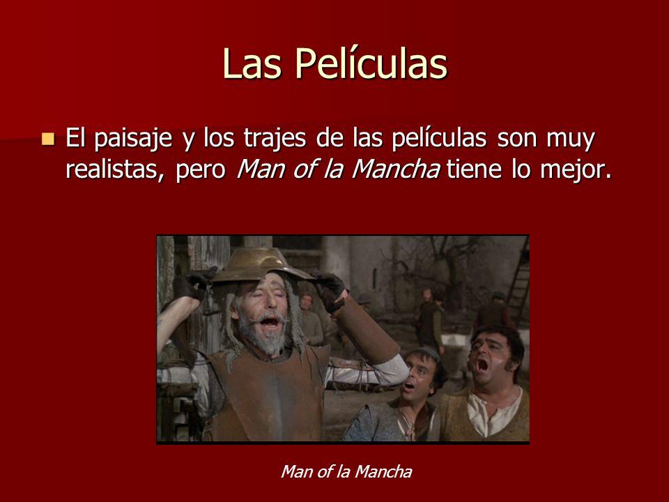 Las Películas Comparación de sitios realistas en España y en las películas Comparación de sitios realistas en España y en las películas España Los molinos en España Los Molinos en Don Quixote y Man of la Mancha