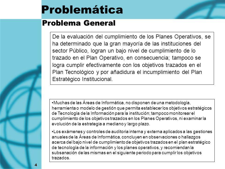 4 De la evaluación del cumplimiento de los Planes Operativos, se ha determinado que la gran mayoría de las instituciones del sector Público, logran un