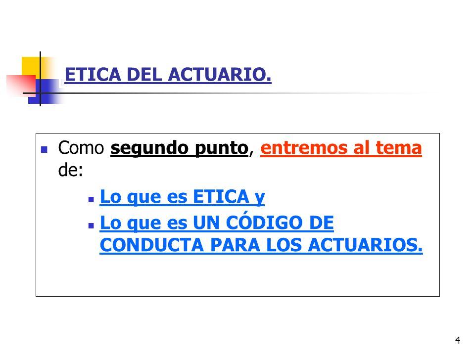 5 ETICA DEL ACTUARIO.