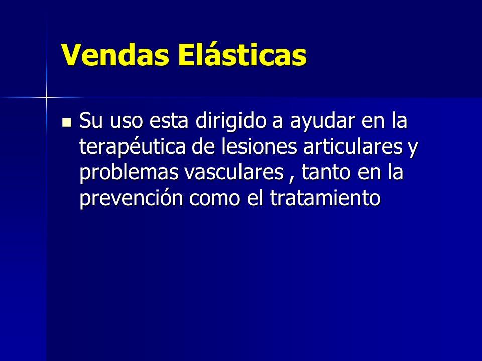 Vendas Elásticas Su uso esta dirigido a ayudar en la terapéutica de lesiones articulares y problemas vasculares, tanto en la prevención como el tratam