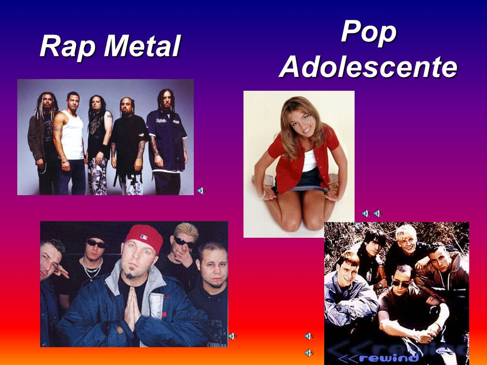 Rap Metal Pop Adolescente