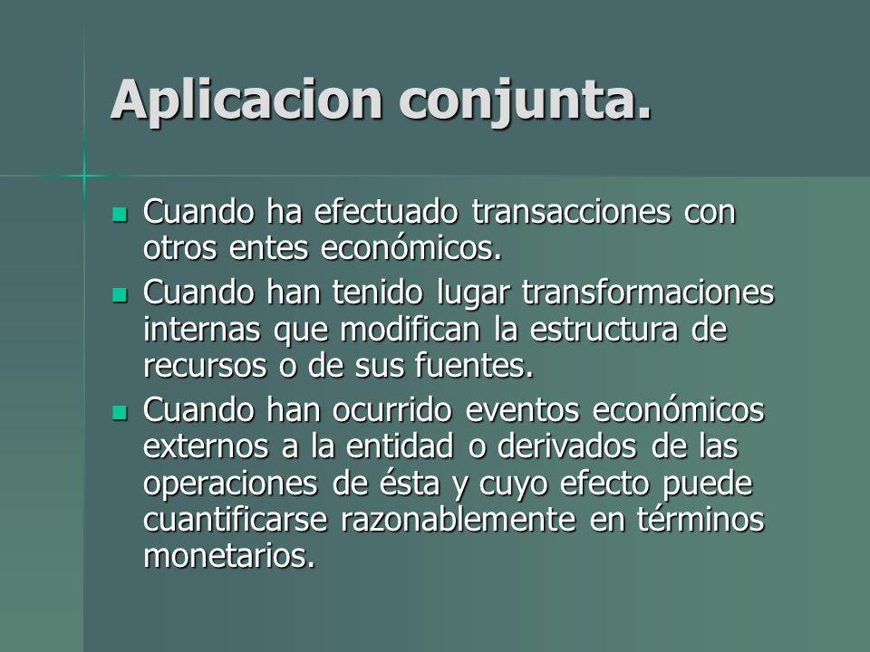 Aplicacion conjunta. Cuando ha efectuado transacciones con otros entes económicos. Cuando ha efectuado transacciones con otros entes económicos. Cuand