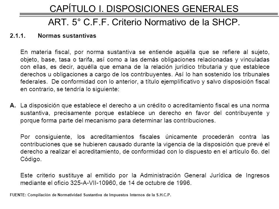CAPÍTULO I.DISPOSICIONES GENERALES ART. 5° C.F.F.