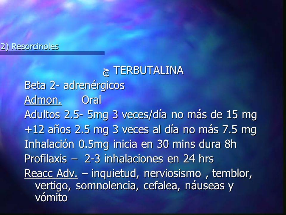 چ TERBUTALINA Beta 2- adrenérgicos Admon.
