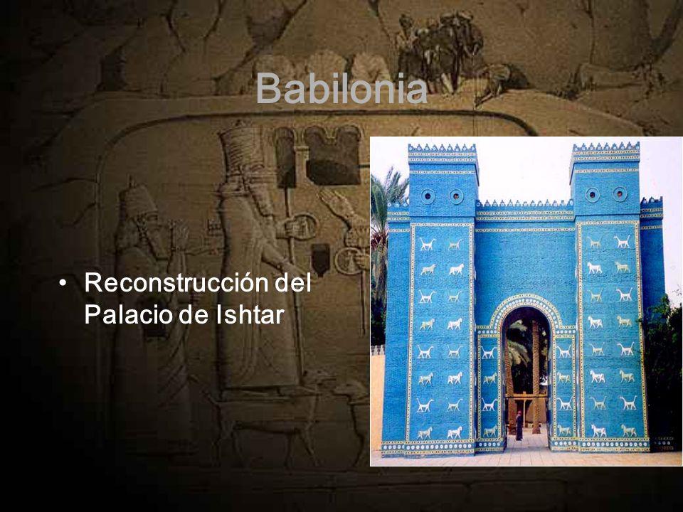 Babilonia Reconstrucción del Palacio de Ishtar