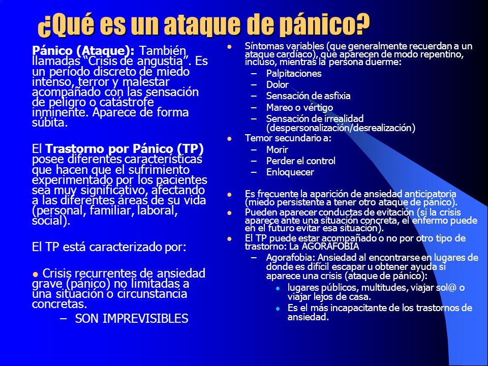 ¿Qué es un ataque de pánico? Pánico (Ataque): También llamadas Crisis de angustia. Es un período discreto de miedo intenso, terror y malestar acompaña