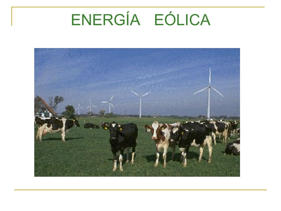 Energía Solar Indirecta.Olas, Viento Directa.