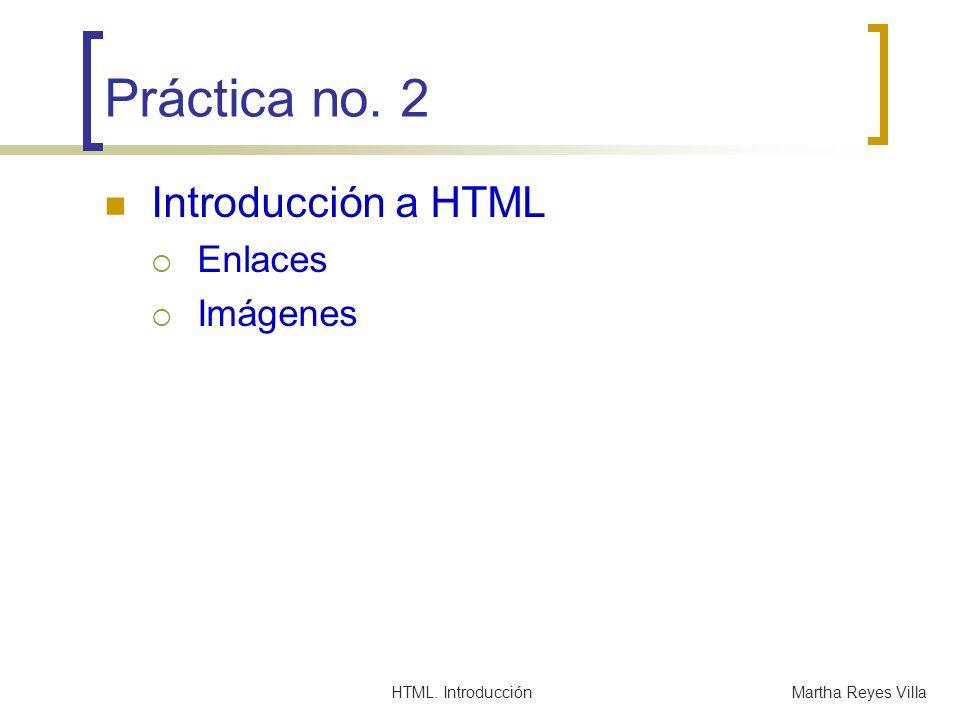 HTML.IntroducciónMartha Reyes Villa Frames.