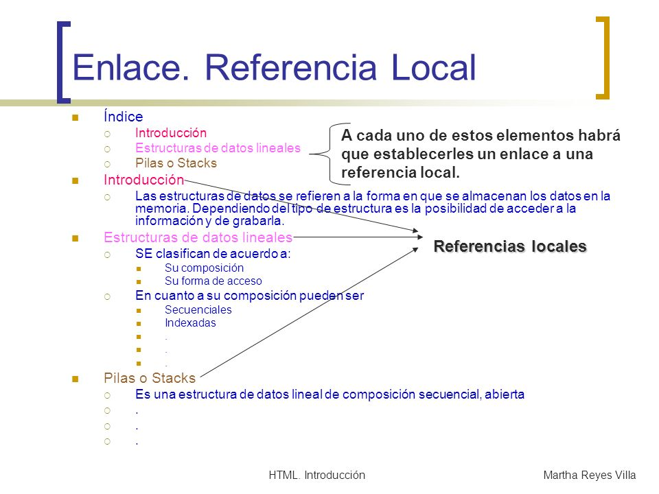 HTML.IntroducciónMartha Reyes Villa Enlace.