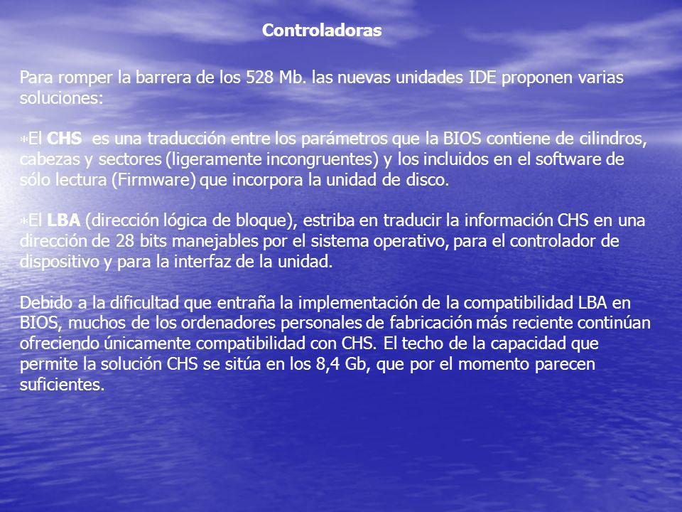 Para romper la barrera de los 528 Mb. las nuevas unidades IDE proponen varias soluciones: El CHS es una traducción entre los parámetros que la BIOS co