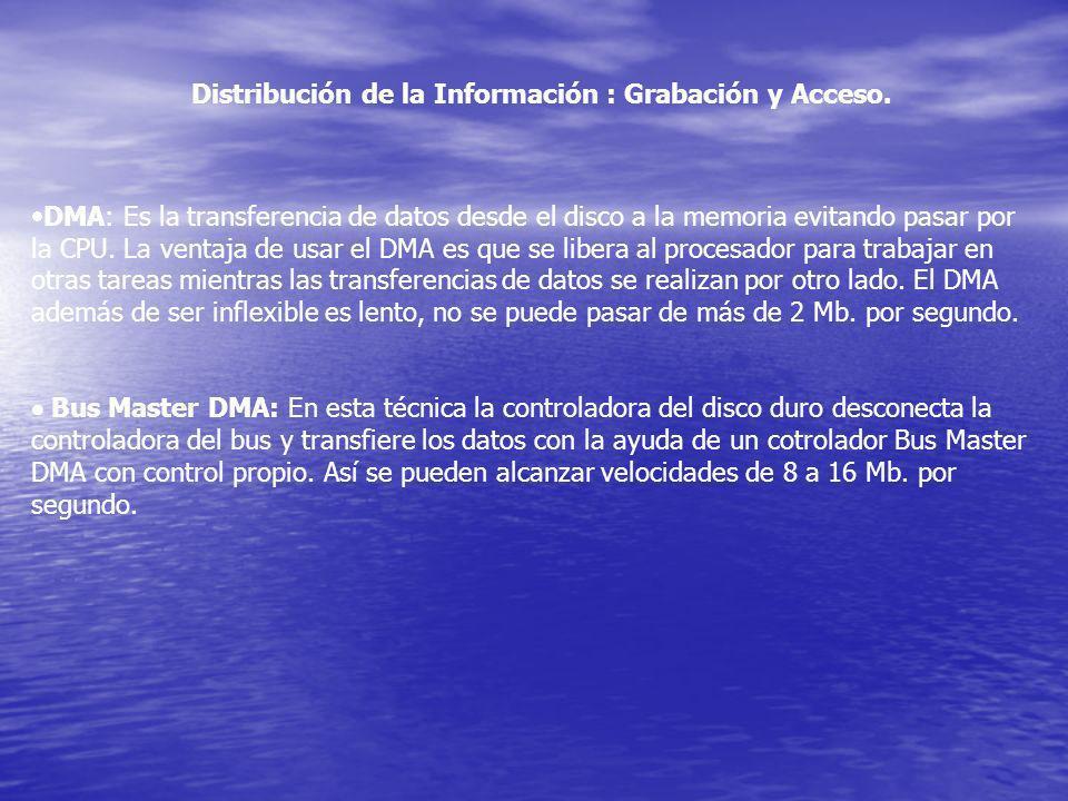 DMA: Es la transferencia de datos desde el disco a la memoria evitando pasar por la CPU. La ventaja de usar el DMA es que se libera al procesador para