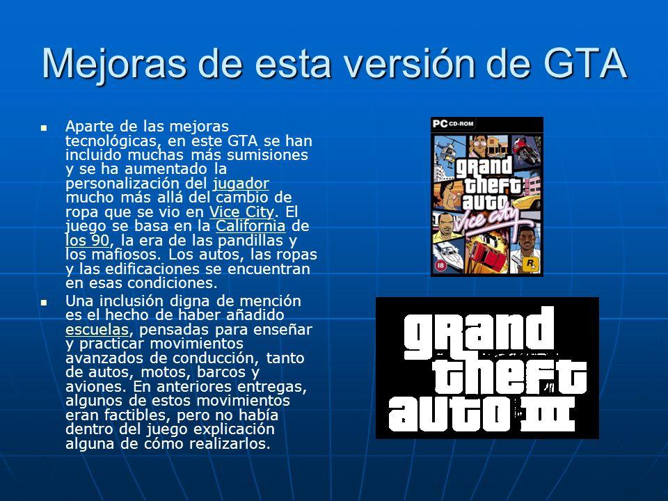 Mejoras de esta versión de GTA Aparte de las mejoras tecnológicas, en este GTA se han incluido muchas más sumisiones y se ha aumentado la personalizac