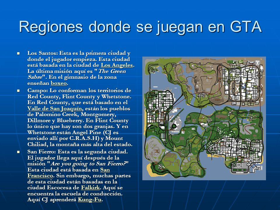 Regiones donde se juegan en GTA Los Santos: Esta es la primera ciudad y donde el jugador empieza. Esta ciudad está basada en la ciudad de Los Angeles.